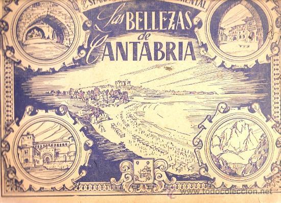 ALBUM INCOMPLETO LAS BELLEZAS DE CANTABRIA (Coleccionismo - Cromos y Álbumes - Álbumes Incompletos)
