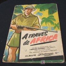 Coleccionismo Álbumes: ALBUM ANTIGUO DE CROMOS - A TRAVES DE AFRICA - CHOCOLATES BATANGA - 98 CROMOS -. Lote 27166764