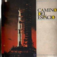 Coleccionismo Álbumes: ALBUM CROMOS INCOMPLETO CAMINO DE ESPACIO. Lote 17502662