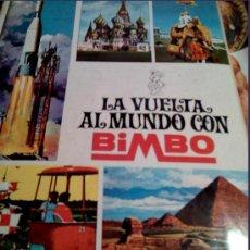 Coleccionismo Álbumes: ALBUM DE CROMOS NUMERADO 11.230 LA VUELTA AL MUNDO CON BIMBO, 109 CROMOS DE 288, DE BRUGUERA.. Lote 27527864