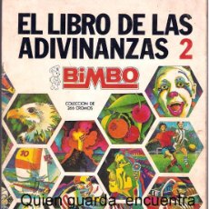 Coleccionismo Álbumes: ÁLBUM DE CROMOS EL LIBRO DE LAS ADIVINANZAS DE BIMBO 2, CON 247 CROMOS DE 266.. Lote 26737901