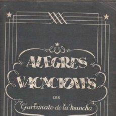 Coleccionismo Álbumes: ALEGRES VACACIONES CON GARBANCITO DE LA MANCHA - ALBUM - INCOMPLETO. Lote 19256462