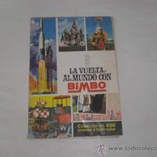 Coleccionismo Álbumes: ALBUM - LA VUELTA AL MUNDO CON BIMBO -. AÑO 1967.. Lote 25266410