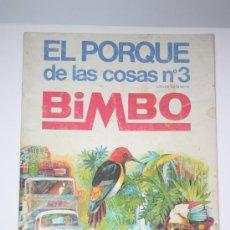 Coleccionismo Álbumes: EL PORQUE DE LAS COSAS Nº3 - BIMBO. Lote 27439417