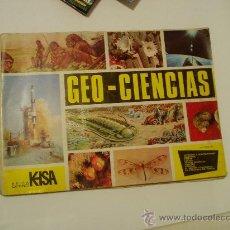 Coleccionismo Álbumes: ALBUM GEO-CIENCIAS FALTAN 145 CROMOS EDITORIAL KEISABUEN ESTADO. Lote 22071853