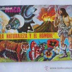 Coleccionismo Álbumes: ALBUM CROMOS MAGA LA NATURALEZA Y EL HOMBRE 1967 LE FALTAN 55 CROMOS. Lote 22526940