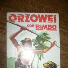 Coleccionismo Álbumes: ORZOWEI CON BIMBO 1978. Lote 25251202