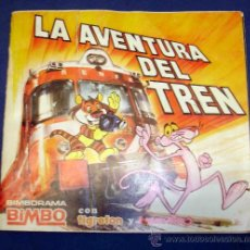 Coleccionismo Álbumes: LA AVENTURA DEL TREN. BIMBO, CON TIGRETON Y LA PANTERA ROSA. Lote 26601771