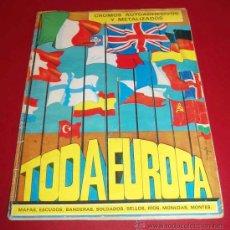 Coleccionismo Álbumes: ÁLBUM TODA EUROPA - 1976 - CON 184 CROMOS. Lote 26433605