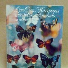Coleccionismo Álbumes: ALBUM, LAS CIEN MARIPOSAS MAS BELLAS DEL MUNDO EN RELIEVE, PANRICO. Lote 27328210