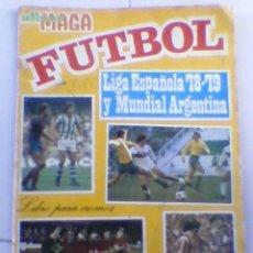 Coleccionismo Álbumes: LIGA 78/79 MAGA INCOMPLETO ALBUM CROMOS . Lote 27679314