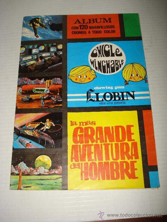 ANTIGUO ALBUM LA MAS GRANDE AVENTURA DEL HOMBRE DEL CHICLE HINCHABLE LLOBIN - AÑO 1968 (Coleccionismo - Cromos y Álbumes - Álbumes Incompletos)