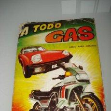 Coleccionismo Álbumes: ANTIGUO ALBUM ** A TODO GAS ** DE LA EDITORIAL MAGA DEL AÑO 1983. Lote 31582640