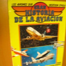 Coleccionismo Álbumes: ALBUM GRAN HISTORIA DE LA AVIACION,1985 CON 70 CROMOS. Lote 32399192