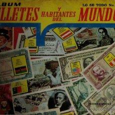 Coleccionismo Álbumes: ALBUM BILLETES Y HABITANTES DEL MUNDO - SOLO FALTAN 3 CROMOS. Lote 32855589