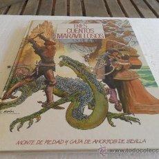 Coleccionismo Álbumes: ALBUM TRES CUENTOS MARAVILLOSOS DEL MONTE DE PIEDAD Y CAJA DE AHORROS DE SEVILLA. Lote 33486894