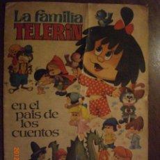 Coleccionismo Álbumes: LA FAMILIA TELERIN EN EL PAIS DE LOS CUENTOS. Lote 33673981