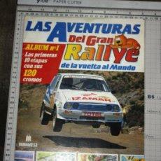 Coleccionismo Álbumes: ALBUM LAS AVENTURAS DEL GRAN RALLYE DE LA VUELTA AL MUNDO. Lote 34395011