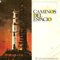 Coleccionismo Álbumes: CAMINOS DEL ESPACIO - FALTAN NUEVE CROMOS. Lote 35737360