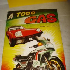 Coleccionismo Álbumes: ANTIGUO ALBUM * A TODO GAS * DE EDIT. MAGA DEL AÑO 1982 .. Lote 35931463