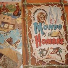 Coleccionismo Álbumes: ALBUM EL MUNDO Y EL HOMBRE Y CROMOS. Lote 36375548