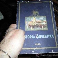 Coleccionismo Álbumes: ALBUM CROMOS ANTIGUO HISTORIA ARGENTINA CHOCOLATES AGUILA 1933. Lote 37932128