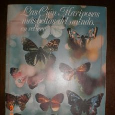 Coleccionismo Álbumes: LAS CIEN MARIPOSAS MAS BELLAS DEL MUNDO - PANRICO. Lote 38191740