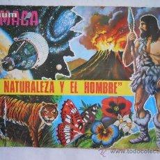 Coleccionismo Álbumes: LOTE 100 CROMOS LA NATURALEZA Y EL HOMBRE DE MAGA. SE VENDEN SUELTOS A 1 EURO UNIDAD. Lote 39010777