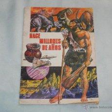 Coleccionismo Álbumes: ALBUM DE CROMOS HACE MILLONES DE AÑOS. Lote 39422429