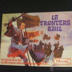 Coleccionismo Álbumes: ALBUM DE CROMOS - LA FRONTERA AZUL - CONTIENE 3 CROMOS - PANRICO - . Lote 39841039