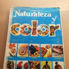 Coleccionismo Álbumes: ALBUM NATURALEZA Y COLOR CON POCOS CROMOS. Lote 40054745
