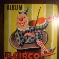 Coleccionismo Álbumes: EL CIRCO Y SU ALEGRIA - CHOCOLATES LLOVERAS. Lote 41070679