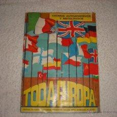 Coleccionismo Álbumes: TODA EUROPA CROMOS AUTOADHESIVOS Y METALIZADOS. Lote 42339557