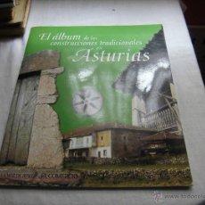 Coleccionismo Álbumes: EL ALBUM DE LAS CONSTRUCCIONES TRADICIONALES EN ASTURIAS EDITA EL COMERCIO FALTAN 5 CROMOS. Lote 42665019