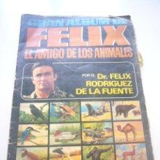 Coleccionismo Álbumes: GRAN ALBUM FÉLIX RODRÍGUEZ DE LA FUENTE EL AMIGO DE LOS ANIMALES CON 305 DE 400 CROMOS BRUGUERA DAR. Lote 43120784