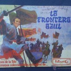 Coleccionismo Álbumes: LA FRONTERA AZUL - ALBUM EDITADO POR PANRICO - VACIO. Lote 44963984