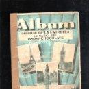 Coleccionismo Álbumes: ALBUM JALONES DE LA VIEJA EUROPA. OBSEQUIO DE CHOCOLATE LA ESTRELLA. FALTAN 4 CROMOS. RARISIMO. LEER. Lote 86156259
