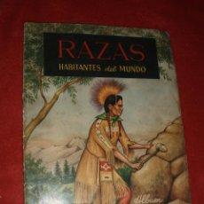 Coleccionismo Álbumes: ALBUM RAZAS HABITANTES DEL MUNDO,FERCA SOLO FALTAN 6 CROMOS. Lote 46410976