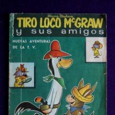 Coleccionismo Álbumes: ALBUM TIRO LOCO MCGRAW Y SUS AMIGOS. EDIT FHER. 1963. CONTIENE 52 DE 206 CROMOS. MUY BUEN ESTADO. Lote 46616600
