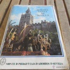 Coleccionismo Álbumes: ALBUM SEMANA SANTA DE SEVILLA MONTE DE PIEDAD Y CAJA DE AHORROS DE SEVILLA FALTA UN CROMO Nº 52. Lote 47065130