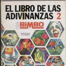 Coleccionismo Álbumes: EL LIBRO DE LAS ADIVINANZAS 2 DE BIMBO - PEGADOS 44 DE 266 CROMOS. Lote 133077341