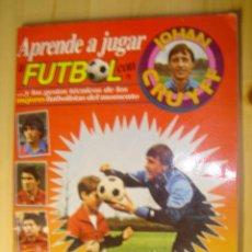Coleccionismo Álbumes: ALBUM DE CROMOS APRENDE A JUGAR A FUTBOL CON JOHAN CRUYFF 92 CROMOS. Lote 47243053