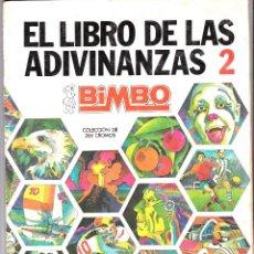 Coleccionismo Álbumes: ÁLBUM EL LIBRO DE LAS ADIVINANZAS 2 DE BIMBO (MUY BUEN ESTADO) INCOMPLETO. Lote 47754123
