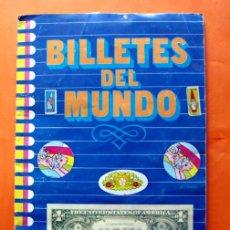 Coleccionismo Álbumes: ALBUM DE CROMOS INCOMPLETO - BILLETES DEL MUNDO - FALTAN 33 CROMOS - . Lote 48623096