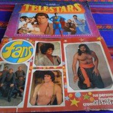 Coleccionismo Álbumes: FANS COMPLETO 182 CROMOS. REGALO TELESTARS TELE STARS TELE.STARS FALTAN 38. ESTE 1976 Y 1978. RAROS. Lote 49538769