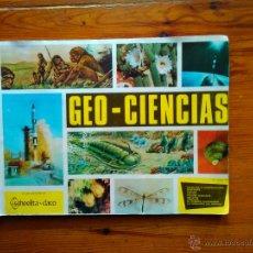 Coleccionismo Álbumes: ALBUM GEO CIENCIAS, DE SCHEELITA-DACO (1967). TIENE 336 CROMOS, FALTAN 7. MUY BUEN ESTADO. Lote 49565681