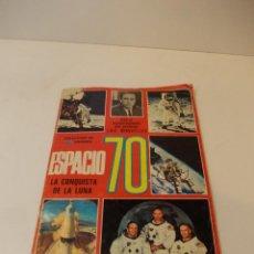 Coleccionismo Álbumes: ALBUM DE CROMOS DEL ESPACIO. LA CONQUISTA DE LA LUNA DE LOS AÑOS 70. FALTAN 16 DE 162 CROMOS. Lote 49879574