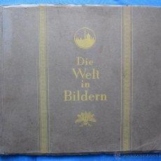 Coleccionismo Álbumes: ÁLBUM INCOMPLETO EL MUNDO EN IMÁGENES. DIE WELT IN BILDERN. DISTRIBUIDOR CIGARRILLOS SALEM, 1928?. Lote 50636194