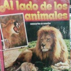 Coleccionismo Álbumes: ALBUM AL LADO DE LOS ANIMALES. Lote 50816760