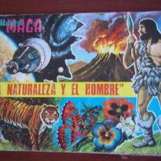 Coleccionismo Álbumes: ALBUM LA NATURALEZA Y EL HOMBRE - EDT. MAGA 1967 (A-4). Lote 51650854